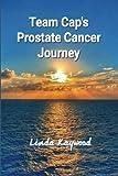 Team Cap's Prostate Cancer Journey