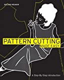 Pattern Cutting Made Easy: A Step-by-step Introduction