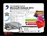 Complete Guide to Microsoft Outlook 2013, Elizabeth Nofs, 098499758X