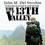 The 13th Valley | John M. Del Vecchio