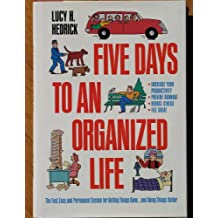 Five (5) Days to an Organized Life