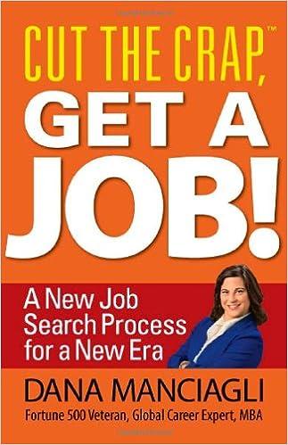 Cut the Crap, Get a Job! a New Job Search Process for a New Era ...