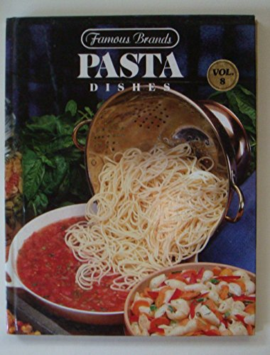 Famous Brands: Pasta Dishes