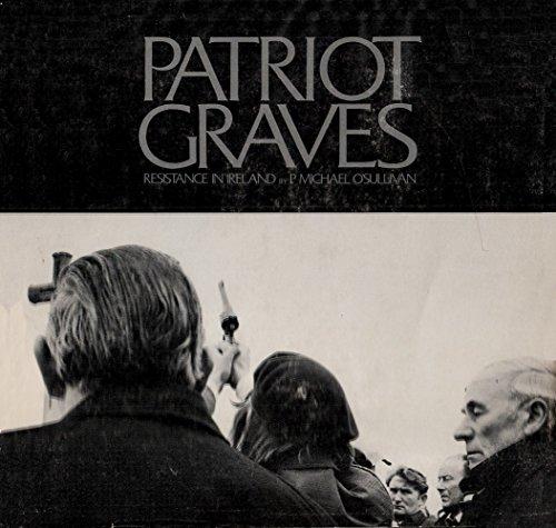 Patriot Graves: Resistance in Ireland