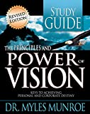 In this study guide companion to Myles Munroe's eye-opening book, The Principles and Power of Vision, you will explore deeper insights into your purpose and thought-provoking questions for personal application to your life. Designed for either indivi...