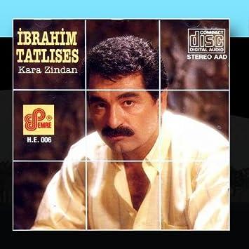 Ibrahim Tatlises Kara Zindan Amazon Com Music