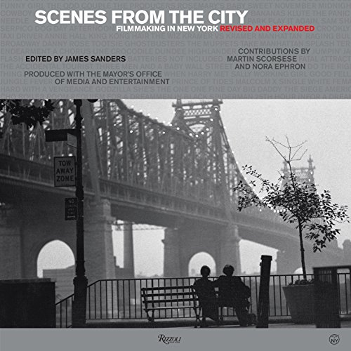 Scenes from the City: Filmmaking in New York. Revised and ()