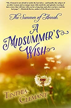 The Summer of Annah: A Midsummer's Wish (Contemporary women's fiction Book 1 in The Seasons of Annah Series) by [Clemant, Tinthia]