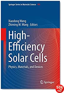 High-Efficiency Solar Cells: Physics, Materials, and Devices (Springer Series in Materials Science)