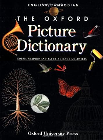The Oxford Picture Dictionary English/Cambodian: English Cambodian Edition (The Oxford Picture Dictionary (Study English Khmer)