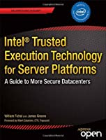 Intel® Trusted Execution Technology for Server Platforms Front Cover