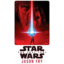 Star Wars: The Last Jedi Audiobook by Jason Fry Narrated by Marc Thompson