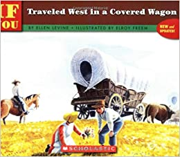 Image result for if you traveled west in a covered wagon