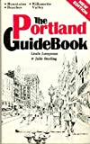 The Portland Guidebook, Linda Lampman and Julie Sterling, 0916076253
