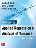 Primer  of Applied Regression & Analysis of Variance, Third Edition (A & L Lange Series)
