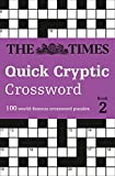 The Times Quick Cryptic Crossword Book 2: 100 World-Famous Crossword Puzzles