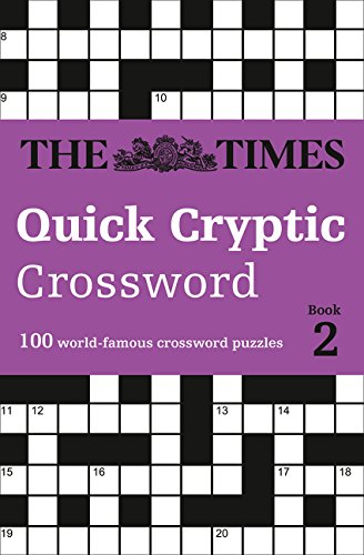 !B.e.s.t The Times Quick Cryptic Crossword book 2: 100 Challenging Quick Cryptic Crosswords from The Times [R.A.R]