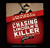 Chasing Lincoln's Killer - Audio Library Edition
