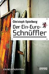 Der Ein-Euro-Schnüffler: Ein Berlin Krimi (German Edition)