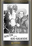 South of the Rio Grande (1945) by Duncan Renaldo