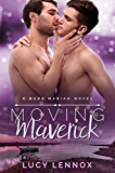 Moving Maverick: A Made Marian Novel (English Edition)