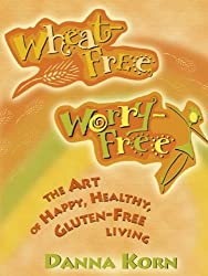 Wheat-Free, Worry-Free