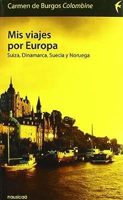 Mis Viajes Por Europa Suiza Dinam Españoles por el mundo: Amazon ...