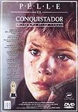 Pelle El Conquistador [DVD]