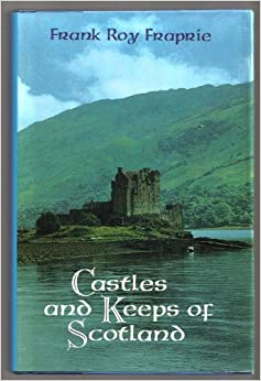 Book Castles and Keeps of Scotland