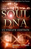 Soul DNA the Ultimate Collection, Jennifer O'Neill, 1477522190