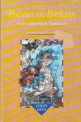 Politics in Britain: From Labourism to Thatcherism