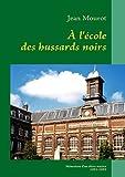 A l'École des Hussards Noirs, Jean Mourot, 2810618313