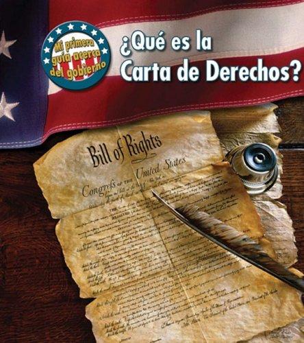 ¿Que es la Carta de Derechos? (Mi primera guia acerca del gobierno) (Spanish Edition) [Nancy Harris] (Tapa Blanda)