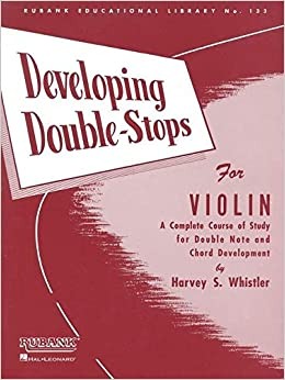  BEST  Developing Double Stops For Violin (Rubank Educational Library). campaign Dudjom tiempos Carnival Rhode Aircraft warning consumo