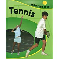 Tennis (Know Your Sport)