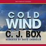 Cold Wind: A Joe Pickett Novel | C. J. Box
