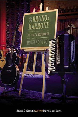 Bruno e Marrone: De Volta aos Bares (Bruno & Marrone De Volta Aos Bares)