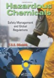Hazardous Chemicals, T. S. S. Dikshith, 143987820X