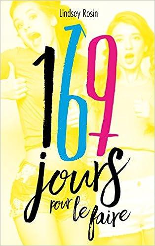 169 jours pour le faire - Lindsey Rosin (2017)