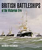 img - for British Battleships of the Victorian Era book / textbook / text book