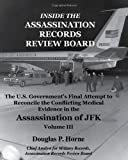 Inside the Assassination Records Review Board, Volume III (3 Of 5), Douglas P. Horne, 0984314423