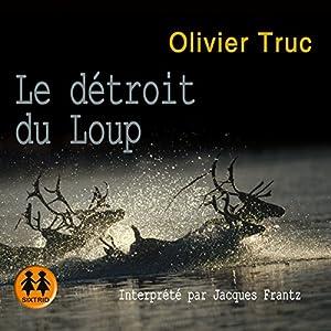 Le détroit du loup (Klemet Nango et Nina Nansen 2) | Livre audio