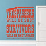 Iupoax Wall Sticker Family DIY Decor Art Stickers Home Decor Wall Art Trespassers Will be Shot Survivors Will be Shot Again for Living Room Bedroom Nursery Kids Room
