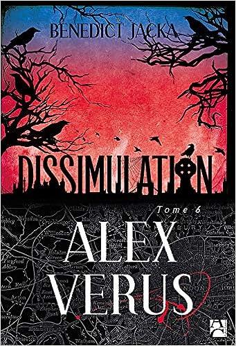Alex Verus, Tome 6 : Dissimulation: Amazon.fr: Jacka, Benedict,  Prémonville, Marie de: Livres