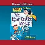 Ms. Krup Cracks Me Up!: My Weird School, Book 21   Dan Gutman