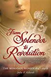 From Splendor to Revolution, Julia P. Gelardi, 1250001617