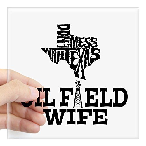 (CafePress Don't Mess with Texas Oilfield Wife Sticker Square Bumper Sticker Car Decal, 3