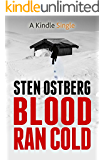 Blood Ran Cold (A Kindle Single) (English Edition)