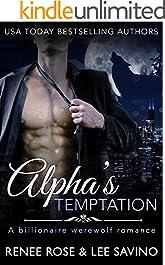 Alpha's Temptation: A Billionaire Werewolf Romance (Bad Boy Alphas Book 1)