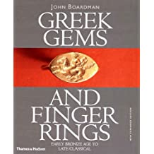 Greek Gems And Finger Rings Revised Edition: Early Bronze To Late Classical